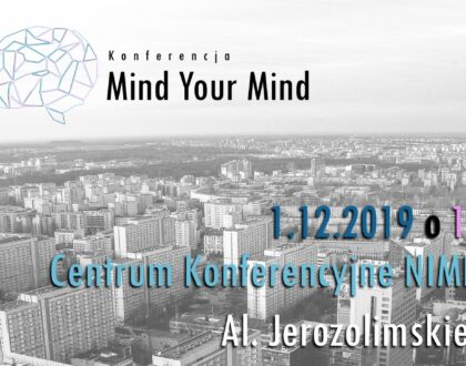 Konferencja Mind Your Mind 2019